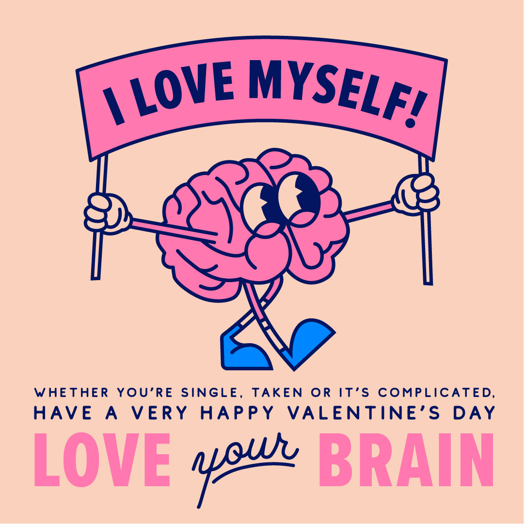 a brain holding a sign that reads 'I love myself!'